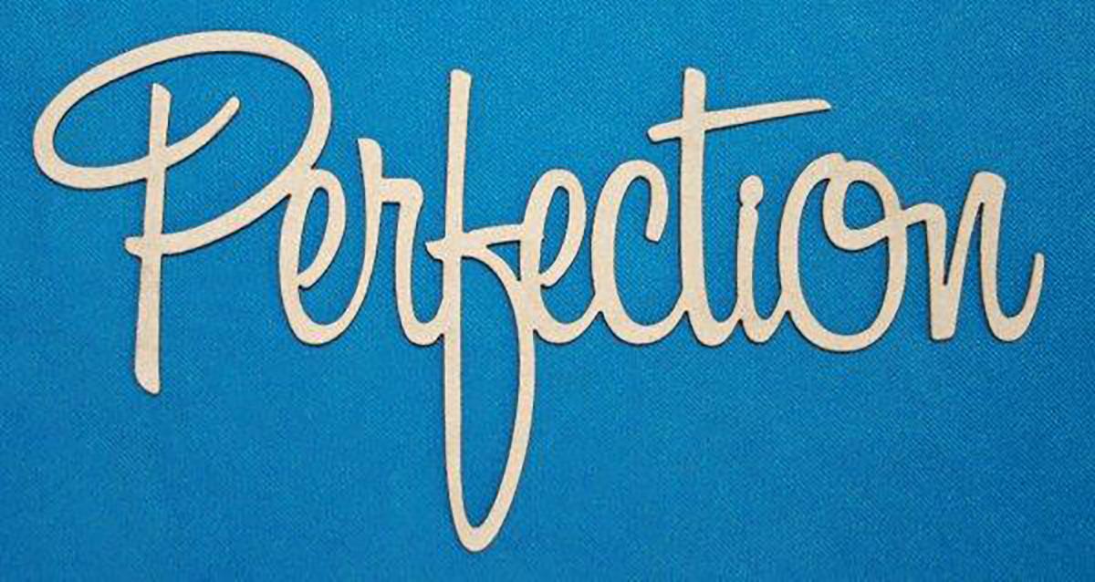 perfection.jpg